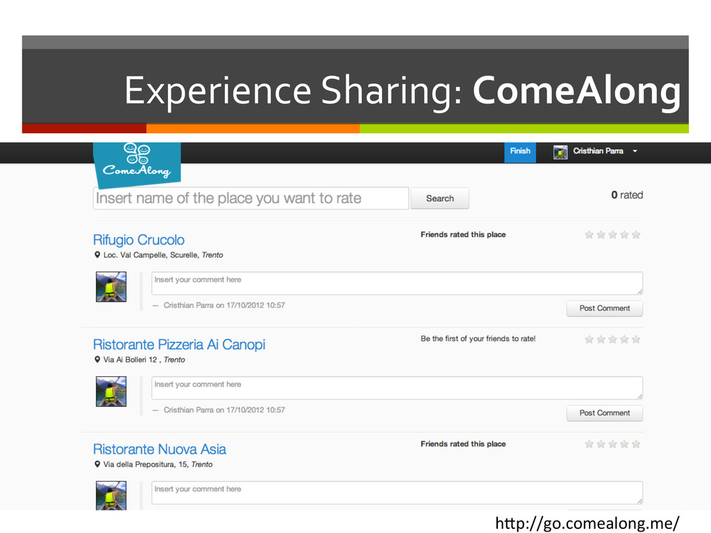 Experience Sharing: ComeAlong  h1p://g...