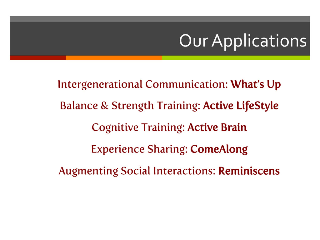 Our Applications  Intergenerational Commu...