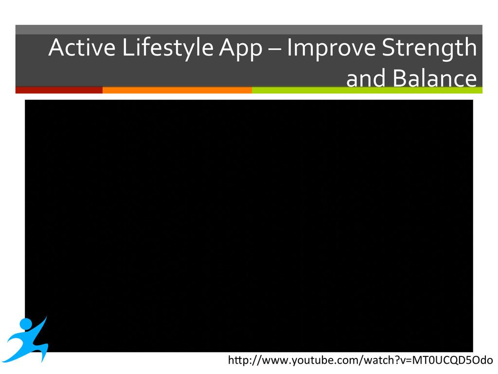 Active Lifestyle App – Improve S...