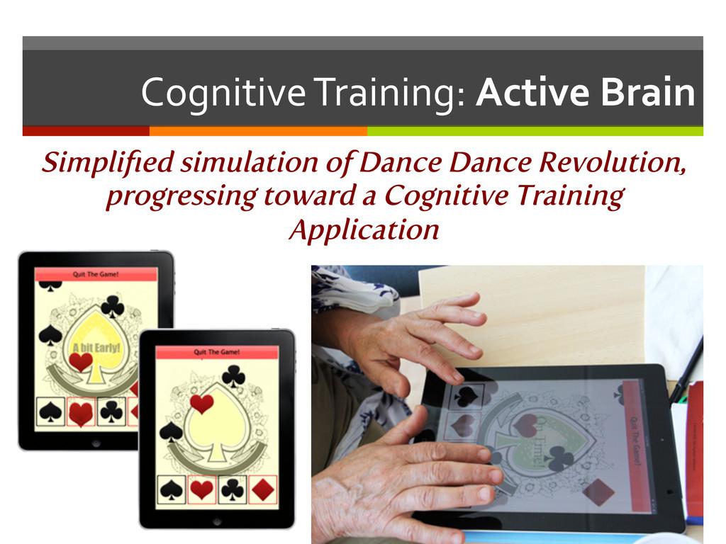 Cognitive Training: Active Brain  S...