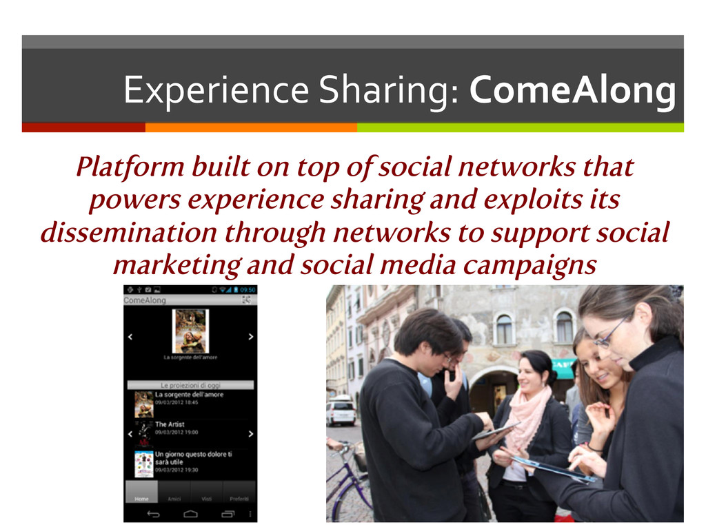 Experience Sharing: ComeAlong  Platfor...