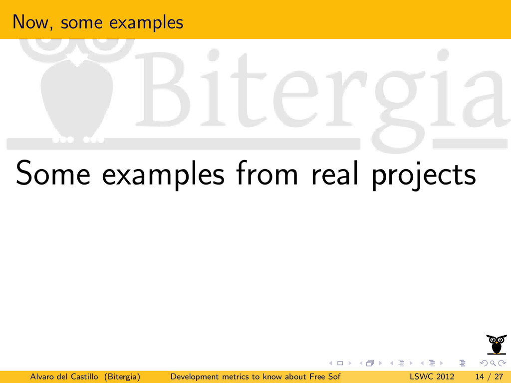 Now, some examples Some examples from real proj...