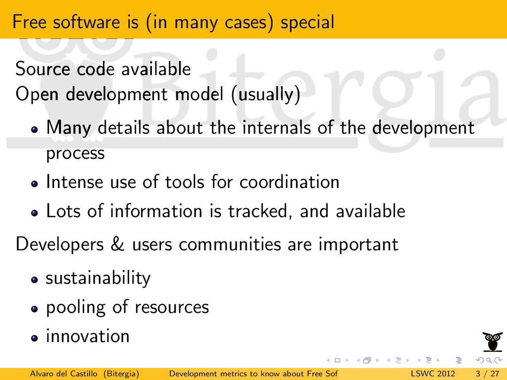Free software is (in many cases) special Source...