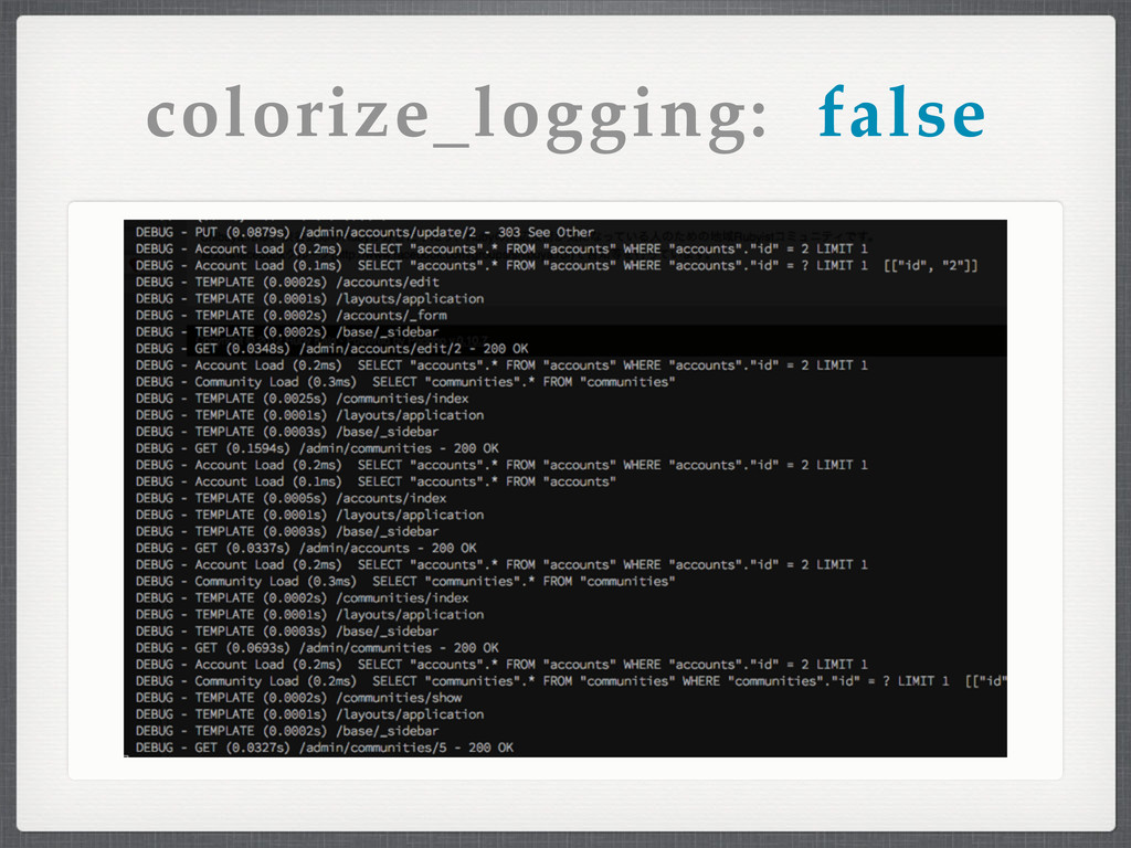colorize_logging: false