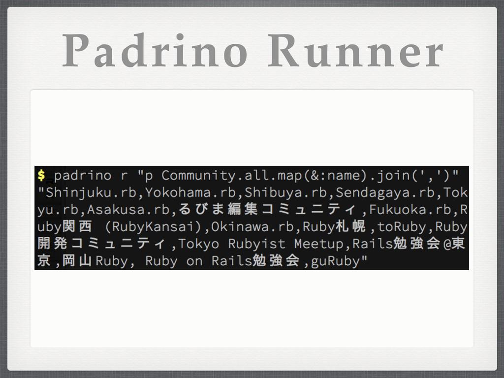 Padrino Runner