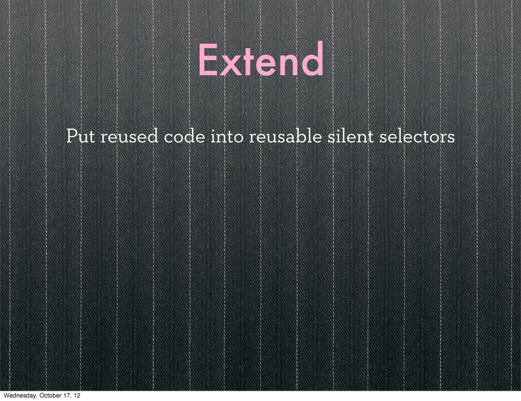 Extend Put reused code into reusable silent sel...