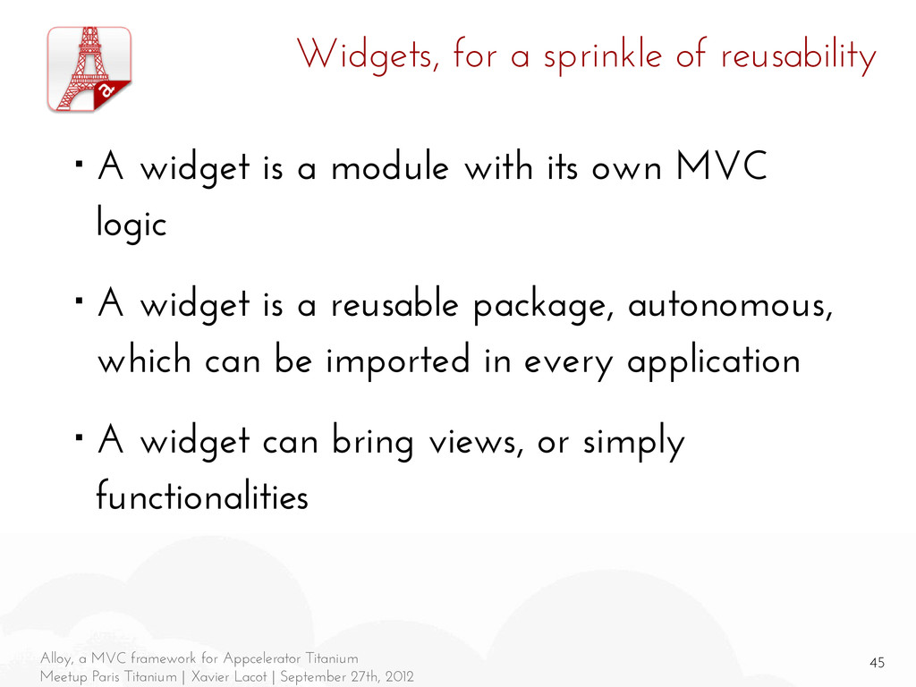 45 Alloy, a MVC framework for Appcelerator Tita...