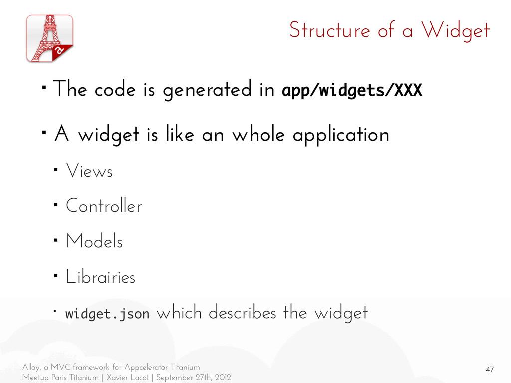 47 Alloy, a MVC framework for Appcelerator Tita...