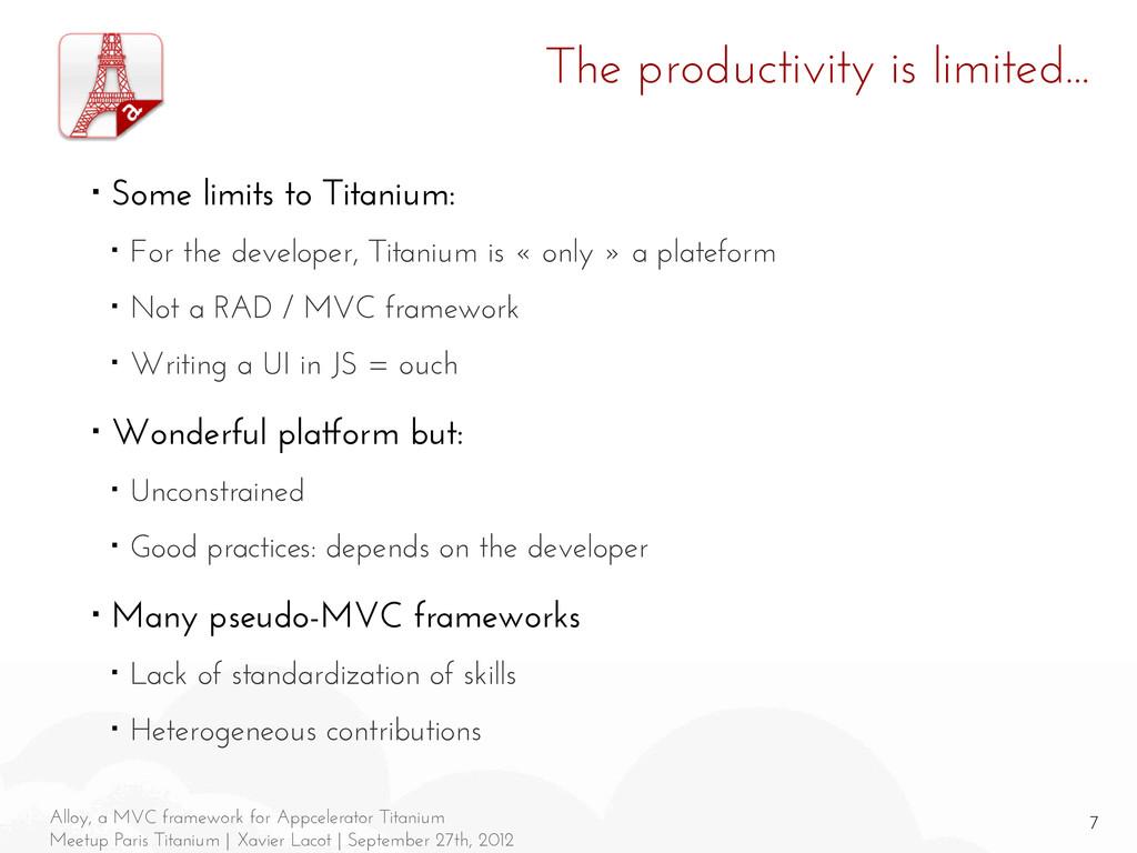 7 Alloy, a MVC framework for Appcelerator Titan...