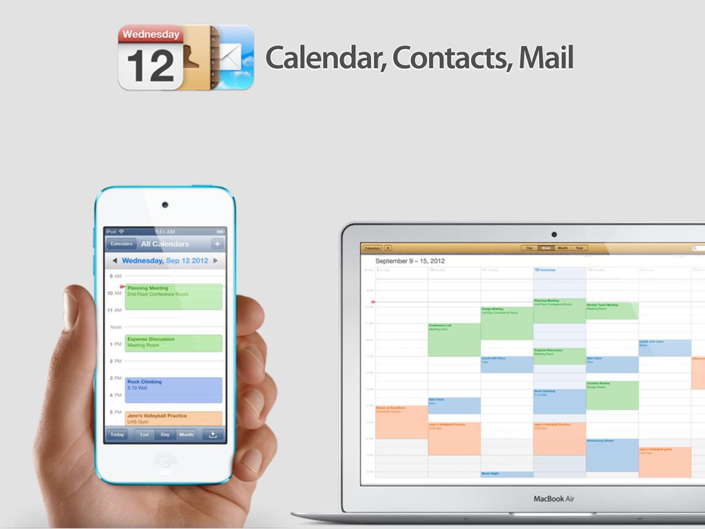 Calendar, Contacts, Mail