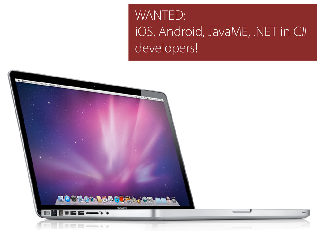 WANTED: iOS, Android, JavaME, .NET in C# develo...