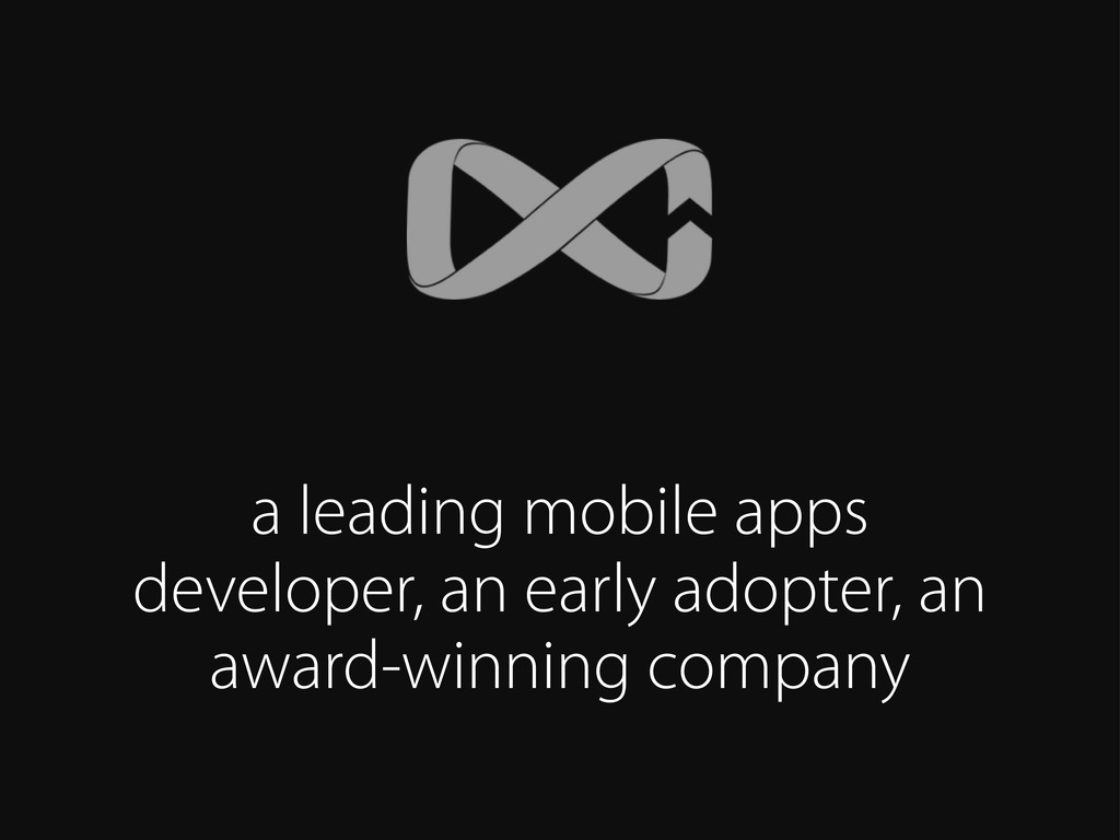 a leading mobile apps developer, an early adopt...