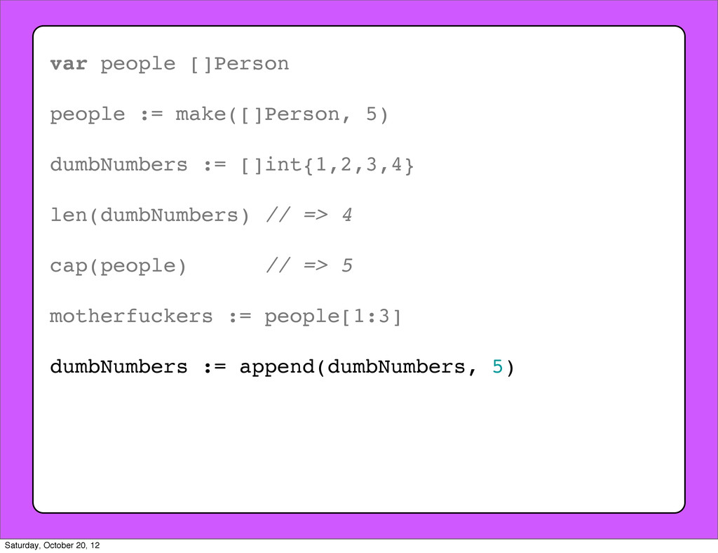 var people []Person people := make([]Person, 5)...