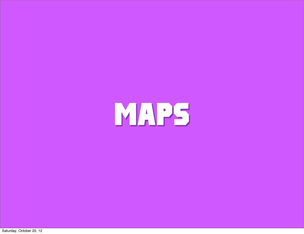 MAPS Saturday, October 20, 12