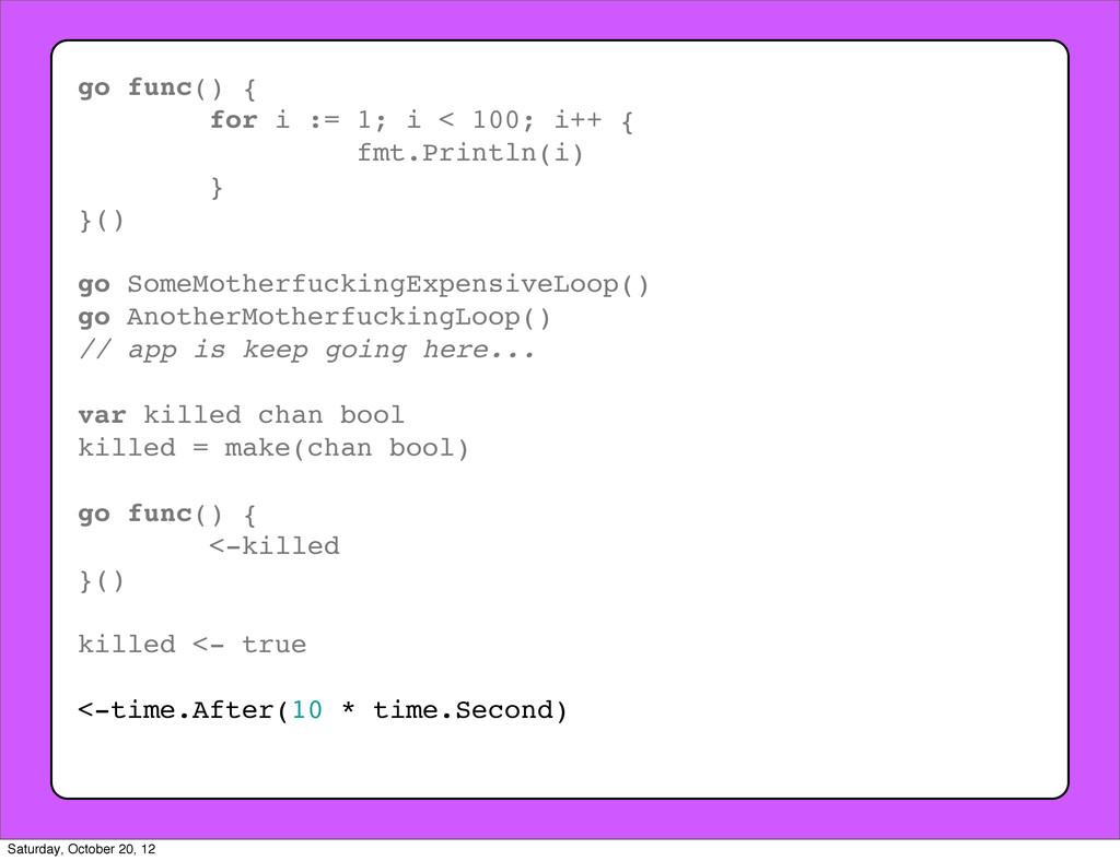 go func() { for i := 1; i < 100; i++ { fmt.Prin...