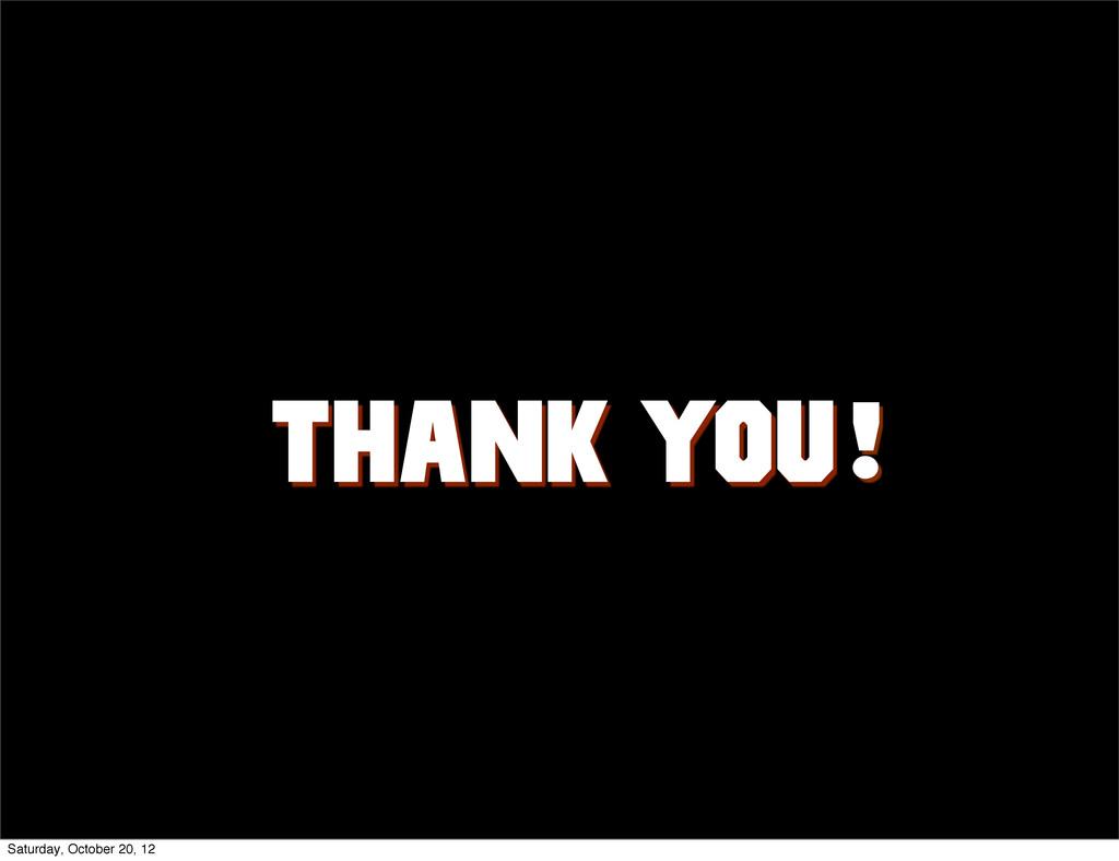 Thank you @ ! Saturday, October 20, 12