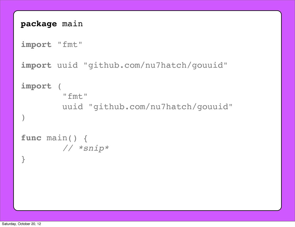"""package main import """"fmt"""" import uuid """"github.c..."""