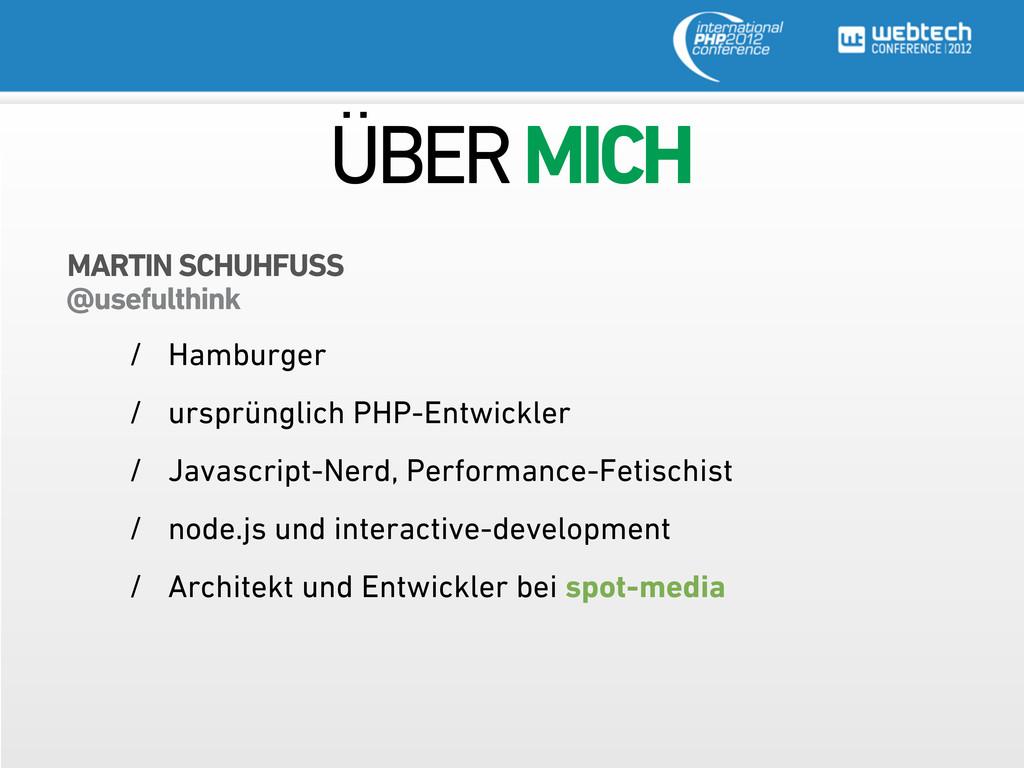 ÜBER MICH / Hamburger / ursprünglich PHP-Entwic...