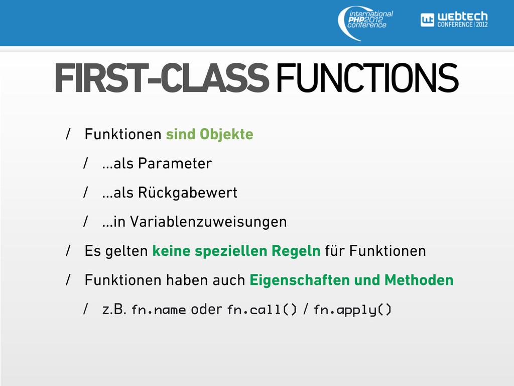 FIRST-CLASS FUNCTIONS / Funktionen sind Objekte...