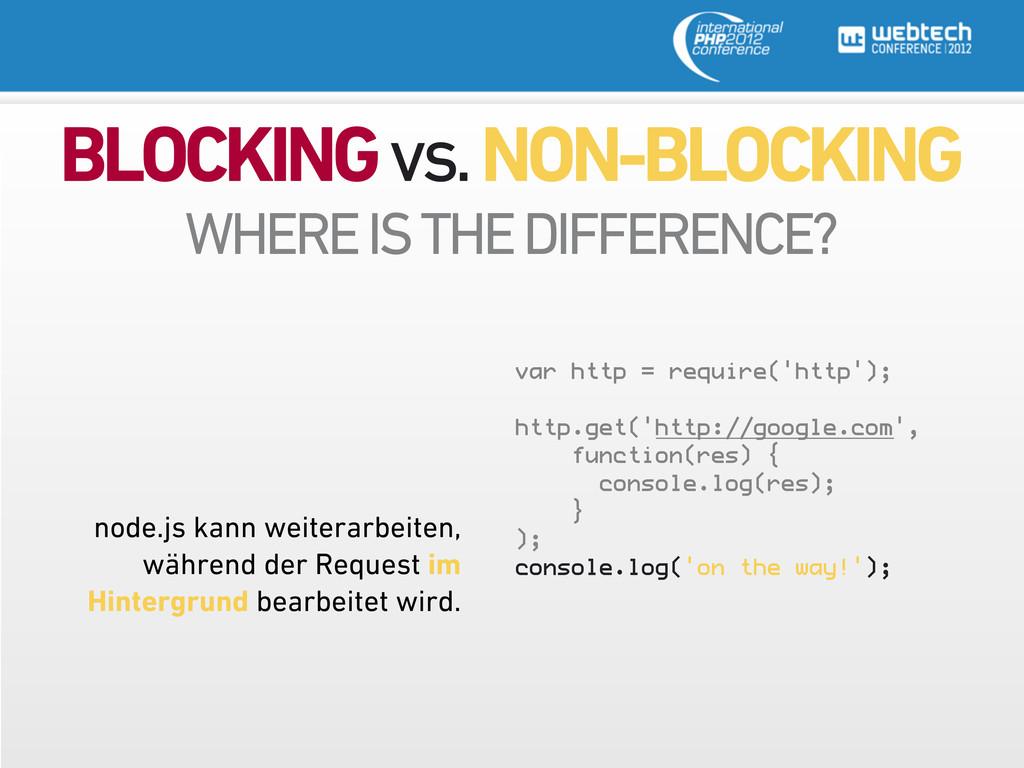 BLOCKING vs. NON-BLOCKING var http = require('h...