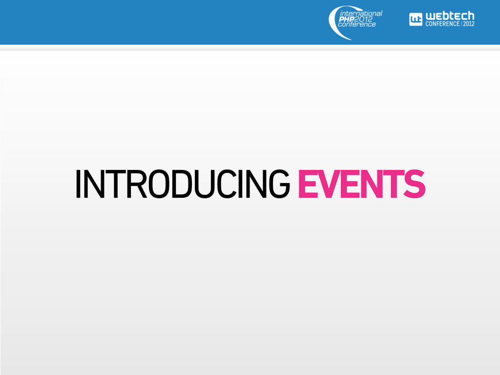 INTRODUCING EVENTS
