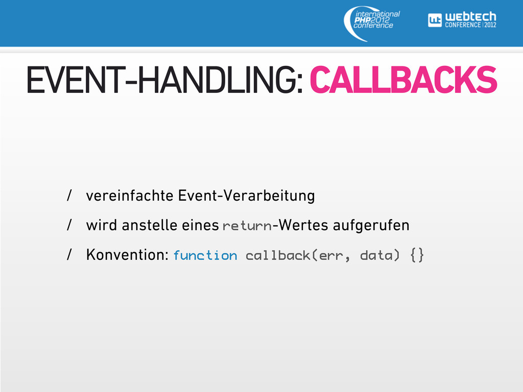 EVENT-HANDLING: CALLBACKS / vereinfachte Event-...