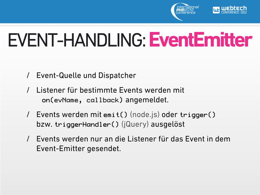 EVENT-HANDLING: EventEmitter / Event-Quelle und...