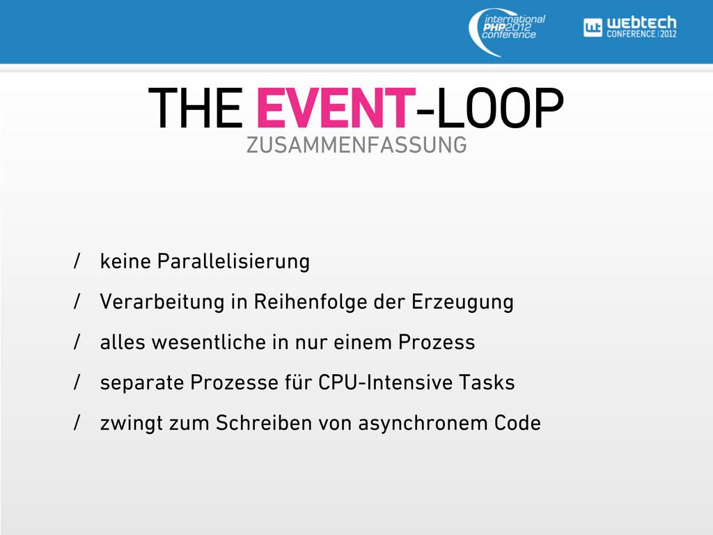 THE EVENT-LOOP ZUSAMMENFASSUNG / keine Parallel...