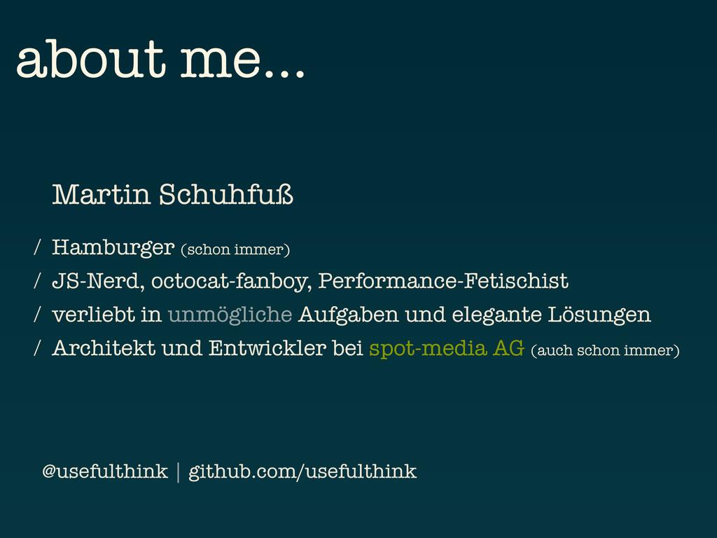 about me… Martin Schuhfuß / Hamburger (schon im...