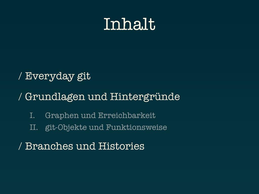 Inhalt / Everyday git / Grundlagen und Hintergr...