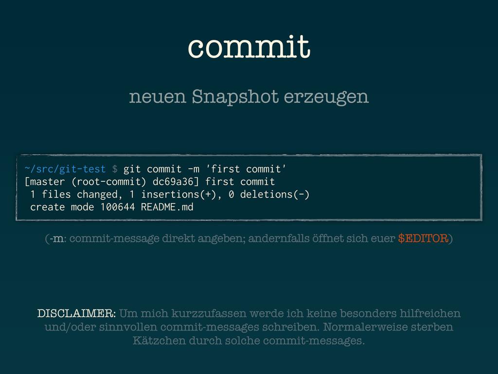 commit ~/src/git-test $ git commit -m 'first co...