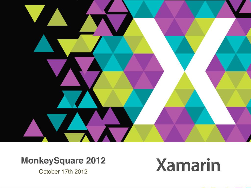 MonkeySquare 2012 October 17th 2012