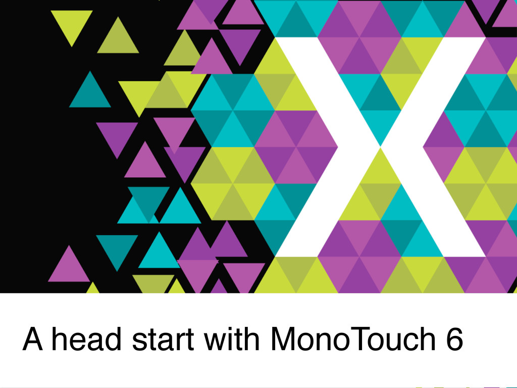 A head start with MonoTouch 6
