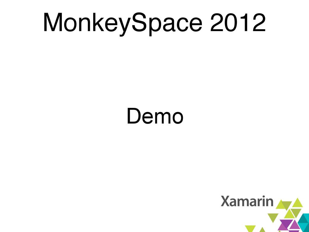 MonkeySpace 2012 Demo