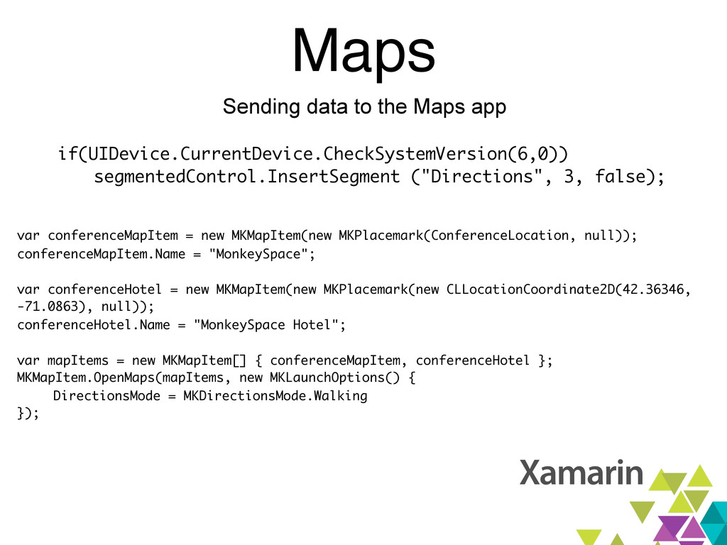 Maps Sending data to the Maps app if(UIDevice.C...
