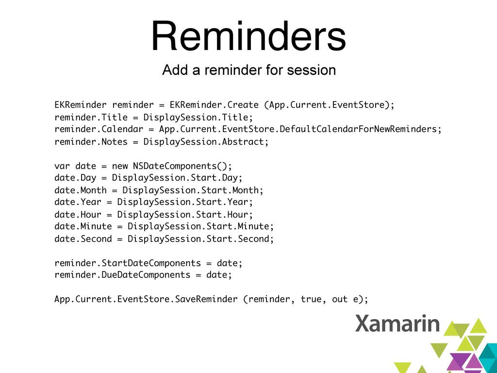 Reminders Add a reminder for session EKReminder...