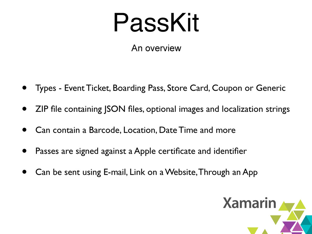 PassKit An overview • Types - Event Ticket, Boa...