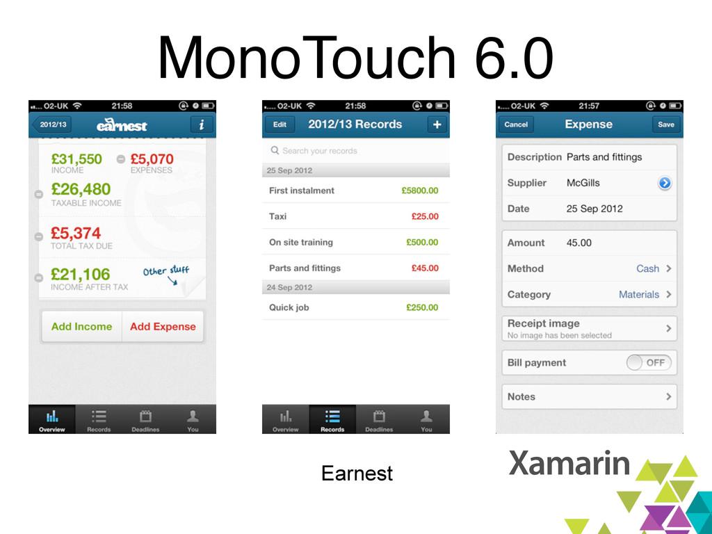 MonoTouch 6.0 Earnest