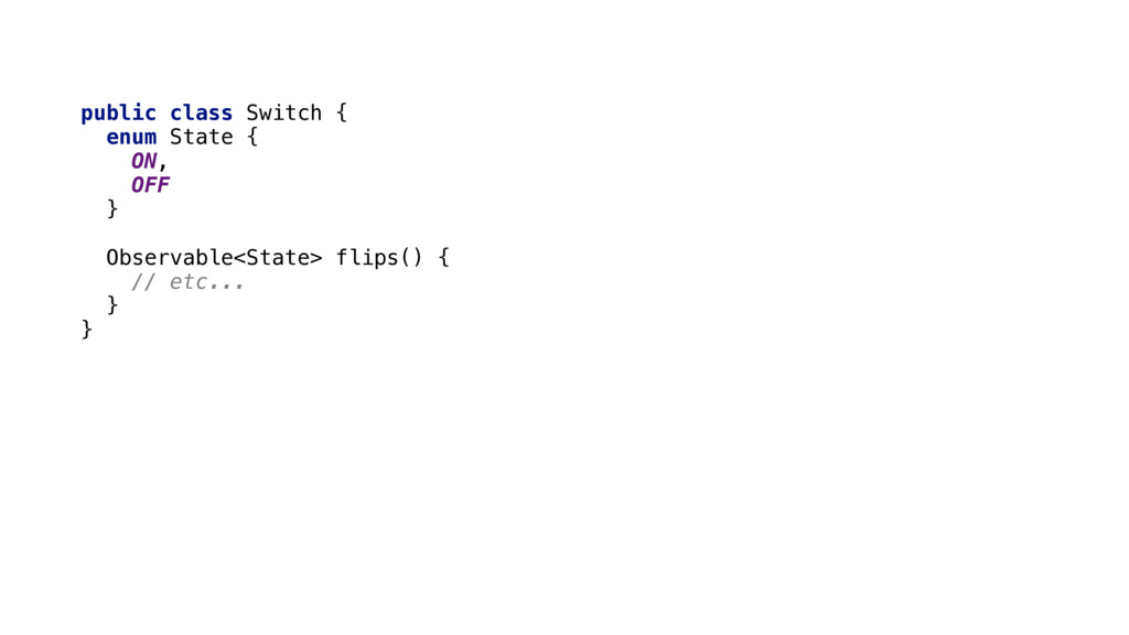 public class Switch {