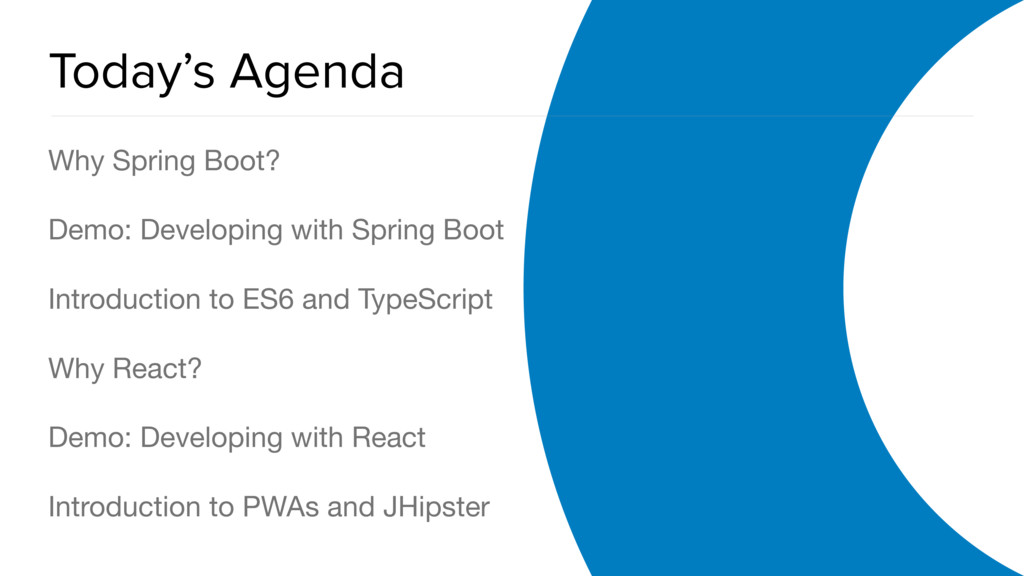 OAuth 2.0 Overview Today's Agenda Why Spring Bo...