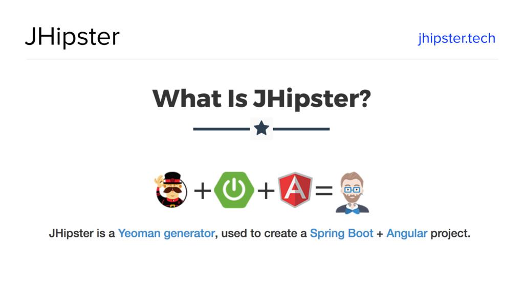 @spring_io #springio17 JHipster jhipster.tech