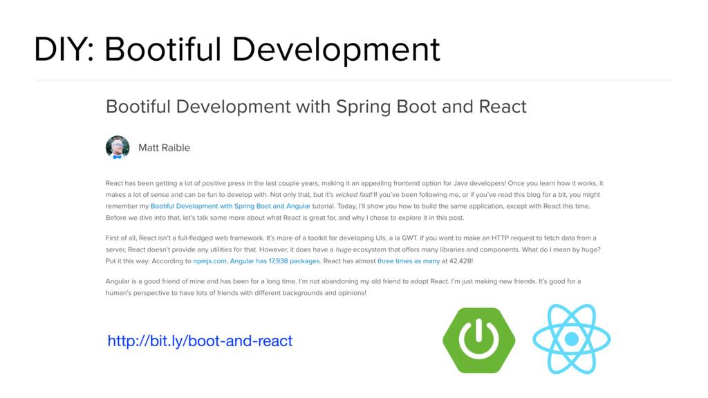 DIY: Bootiful Development http://bit.ly/boot-an...