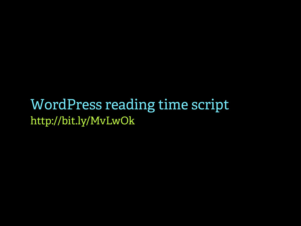 WordPress reading time script http://bit.ly/MvL...