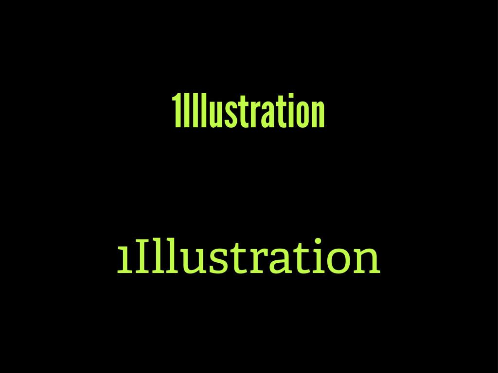 1Illustration 1Illustration