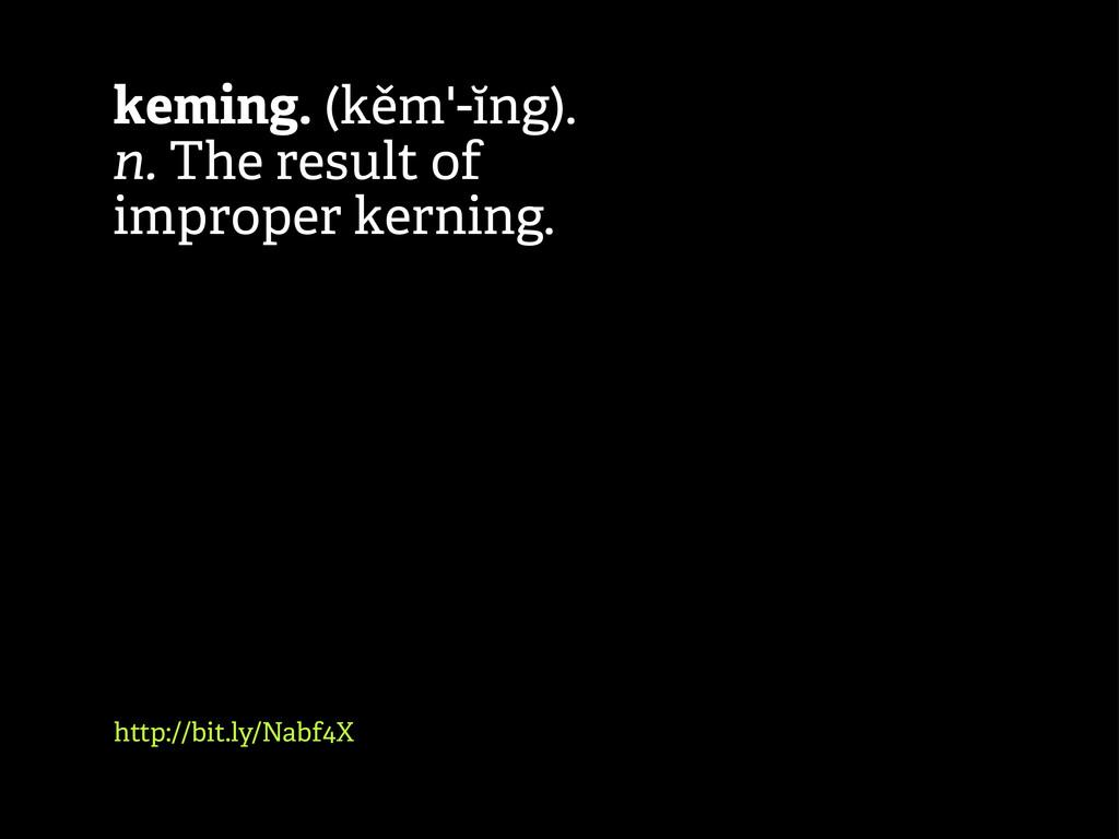 http://bit.ly/Nabf4X keming. (kěm'-ĭng). n. The...