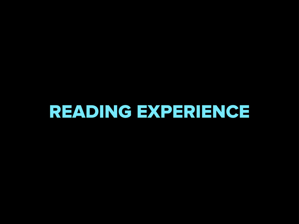 READING EXPERIENCE