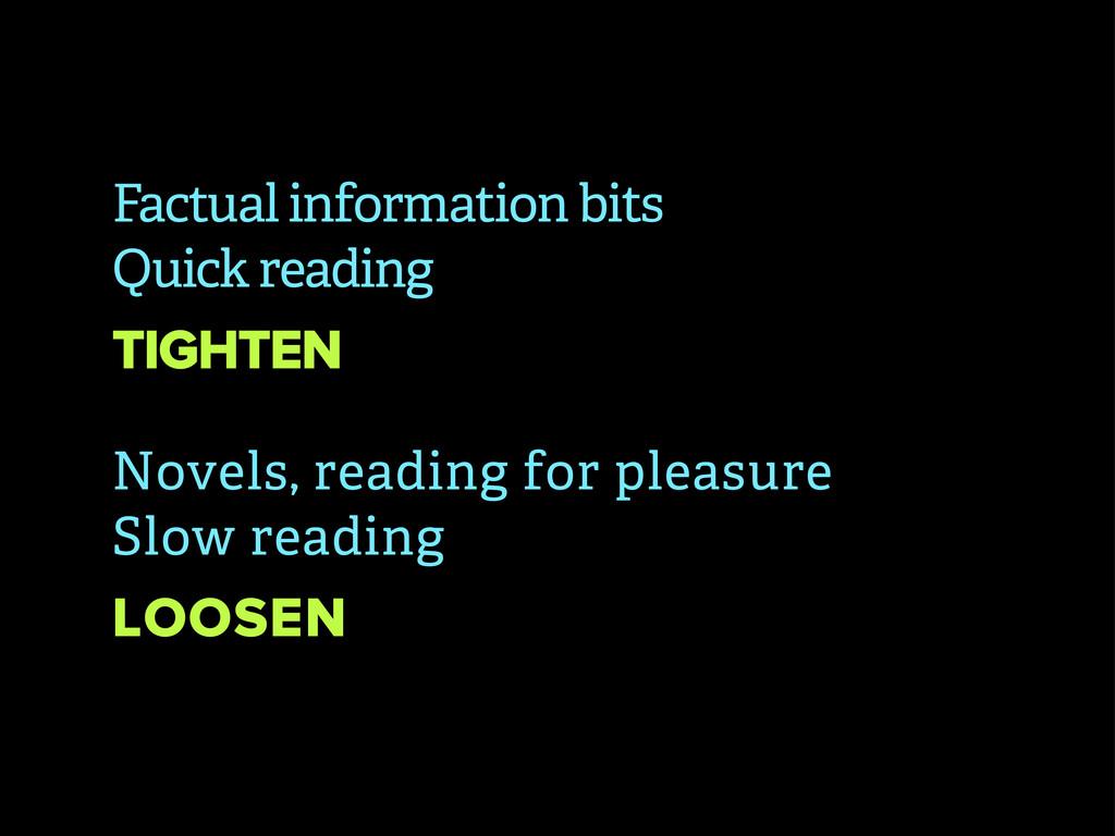Factual information bits Quick reading TIGHTEN ...