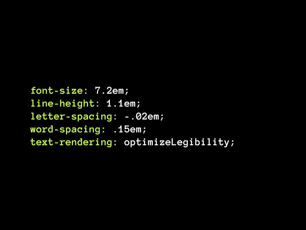 font-size: 7.2em; line-height: 1.1em; letter-sp...