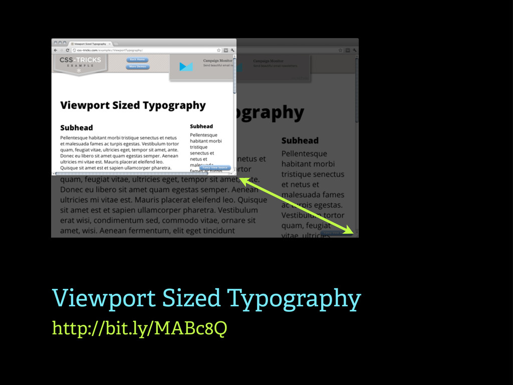 Viewport Sized Typography http://bit.ly/MABc8Q