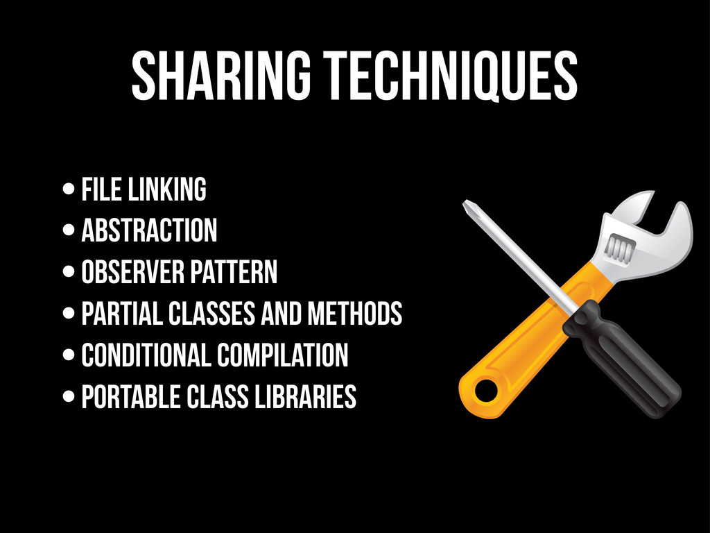 sharing techniques •File Linking •Abstraction •...